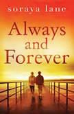 Always and Forever, Soraya Lane