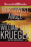 Northwest Angle, William Kent Krueger