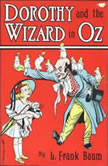 Dorothy and the Wizard in Oz, Frank Baum