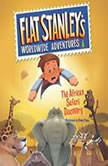 Flat Stanleys Worldwide Adventures 6 The African Safari Discovery