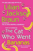 Cat Who Went Bananas, Lilian Jackson Braun