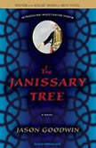The Janissary Tree, Jason Goodwin