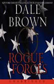 Rogue Forces, Dale Brown