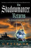 The Shadowmancer Returns: The Curse of Salamander Street, G. P. Taylor