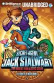 Secret Agent Jack Stalwart: Book 10: The Quest for Aztec Gold: Mexico, Elizabeth Singer Hunt