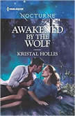 Awakened by the Wolf, Kristal Hollis