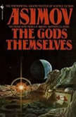 The Gods Themselves, Isaac Asimov