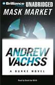 Mask Market A Burke Novel, Andrew Vachss