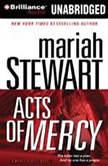 Acts of Mercy A Mercy Street Novel, Mariah Stewart