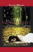 The Crocodile Bird, Ruth Rendell