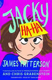 Jacky Ha-Ha, James Patterson