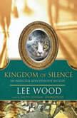 Kingdom of Silence An Inspector Keen Dunliffe Mystery, Lee Wood