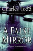 A False Mirror, Charles Todd