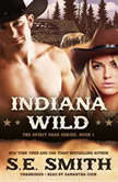 Indiana Wild, S.E. Smith
