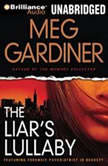 The Liar's Lullaby, Meg Gardiner