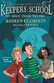 We Hold These Truths, Andrew Clements