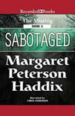 Sabotaged, Margaret Peterson Haddix