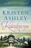 Kaleidoscope, Kristen Ashley