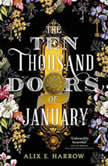 The Ten Thousand Doors of January, Alix E. Harrow