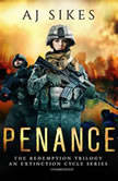 Penance An Extinction Cycle Story, AJ Sikes