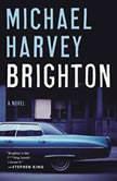 Brighton, Michael Harvey