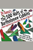 The 500 Hats of Bartholomew Cubbins A Radio Adaptation from the Voice of Yogi Bear!, Dr. Seuss