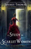 A Study in Scarlet Women, Sherry Thomas