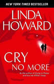 Cry No More, Linda Howard