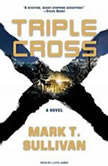 Triple Cross, Mark T. Sullivan