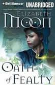 Oath of Fealty, Elizabeth Moon
