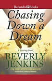 Chasing Down a Dream, Beverly Jenkins