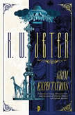 Grim Expectations, K. W. Jeter