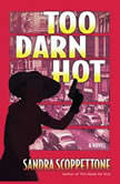 Too Darn Hot, Sandra Scoppettone