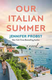 Our Italian Summer, Jennifer Probst