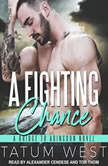 A Fighting Chance, Tatum West