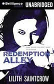 Redemption Alley, Lilith Saintcrow