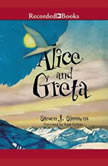 Alice and Greta, Steven Simmons