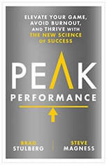 Peak Performance Take Advantage of the New Science of Success, Brad Stulberg