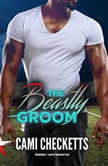 The Beastly Groom, Cami Checketts