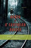 Death on A Southern Breeze, Mark de Castrique