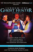 Jarrem Lee - Ghost Hunter - A Ghost from the Past, The Death Knell, All Cats are Grey, and The Radinski Automaton A Radio Dramatization, Gareth Tilley