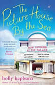 The Picture House by the Sea, Holly Hepburn