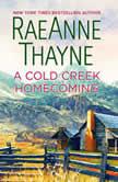 A Cold Creek Homecoming, RaeAnne Thayne