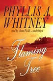 Flaming Tree, Phyllis A. Whitney