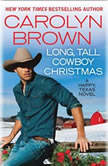 Long, Tall Cowboy Christmas, Carolyn Brown