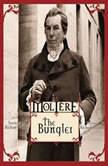 The Bungler, Molire