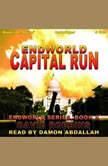 Capital Run Endworld Series, Book 9, David Robbins