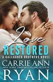 Love Restored, Carrie Ann Ryan