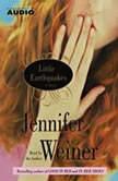 Little Earthquakes, Jennifer Weiner