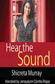 Hear the Sound , Shicreta Murray